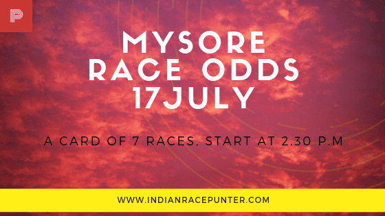 Mysore Race Odds 17 July, free indian horse racing tips, trackeagle,  racingpulse,