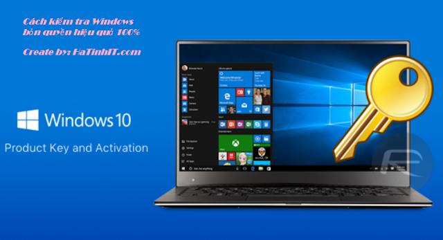Cách kiểm tra bản quyền hay lậu chính xác 100% với Windows 7/8.1/10