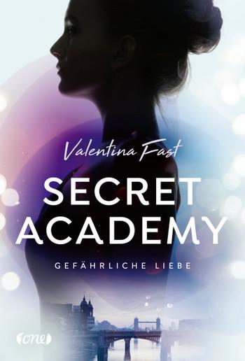 Secret Academy - Gefährliche Liebe