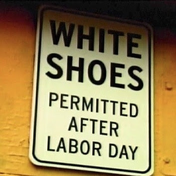 Wear white shoes after Labor Day