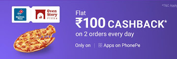 PhonePe Offer - Get Rs 100 Cashback On Pizza Order By Domino's