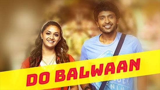 Do Balwaan 2018 Hindi Dubbed Full 300mb Download