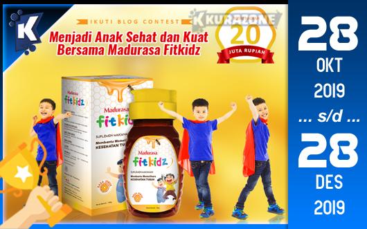 Kompetisi Blog - Madurasa FitKidz Berhadiah Total Uang Tunai 20 Juta Rupiah