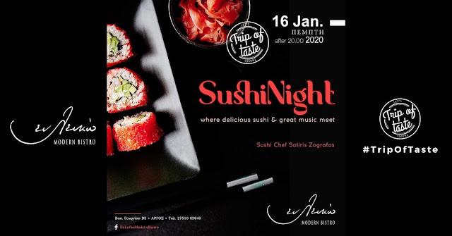 Άργος: Sushi Night στο Εν Λευκώ