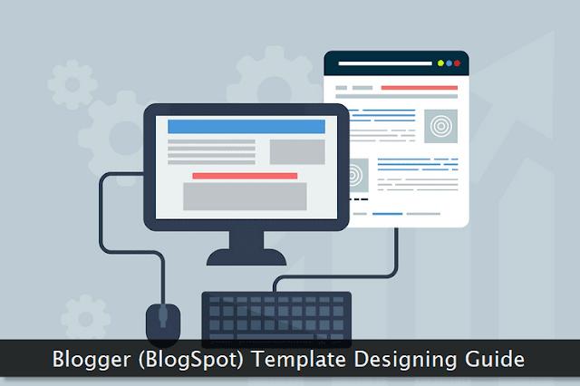 hướng dẫn cách tạo template cho blogger (blogspot)