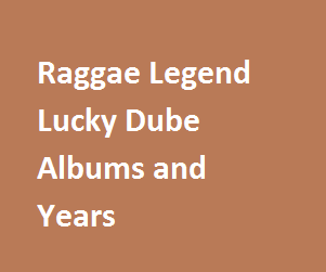 Raggae Legend Lucky Dube Albums
