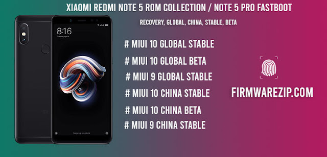 Firmware] Xiaomi Redmi Note 5 ROM collection / Note 5 Pro
