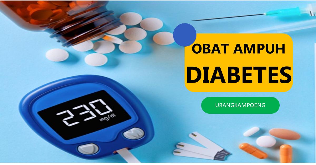 oBAT AMPUH Penderita Diabetes