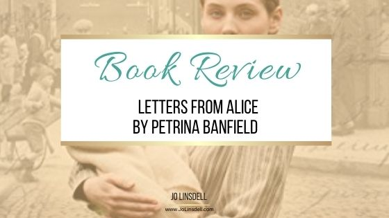 Book Review: Letters From Alice by Petrina Banfield
