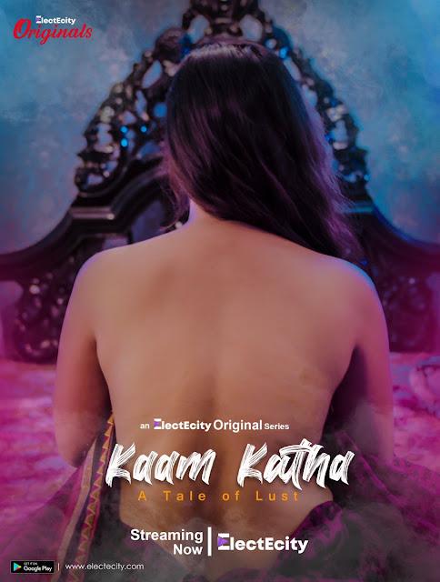 Kaam Katha 2020 S01E03 Hindi ElectEcity Original