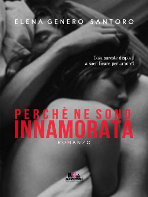 Perchè ne sono innamorata, Elena Genero Santoro, Gli scrittori della porta accanto