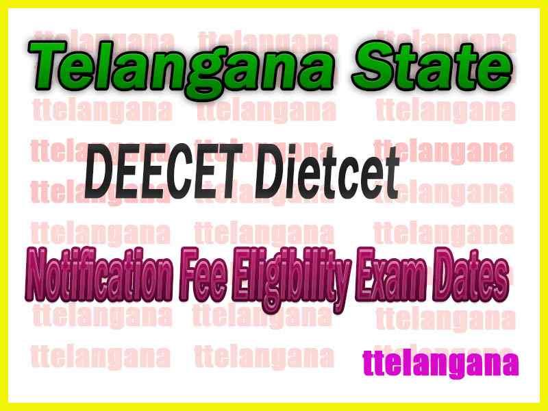 Telangana DEECET Dietcet 2020 Notification Fee Eligibility Exam Dates