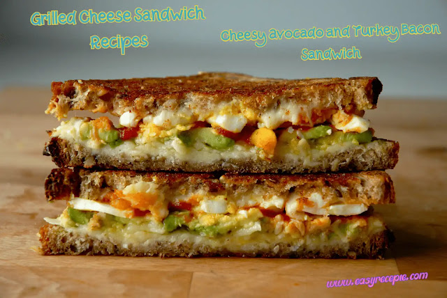 Grilled Cheese Sandwich Recipe - Cheesy Avocado and Turkey Bacon Sandwich