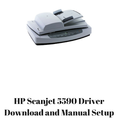 HP Scanjet 5590 Driver Download and Manual Setup