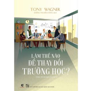 Làm Thế Nào Để Thay Đổi Trường Học? ebook PDF EPUB AWZ3 PRC MOBI