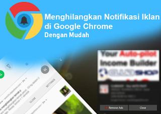 Mematikan Notifikasi Chrome Yang Mengganggu Di Bar Hp Android