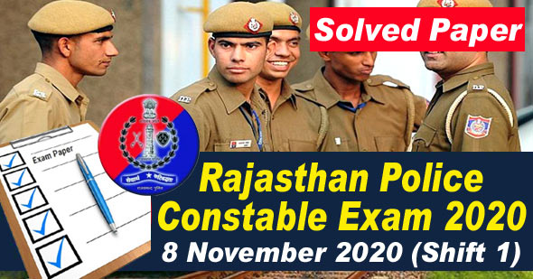 Rajasthan Police Constable Solved Paper 8 Nov 2020 (Shift 1) Answer Key