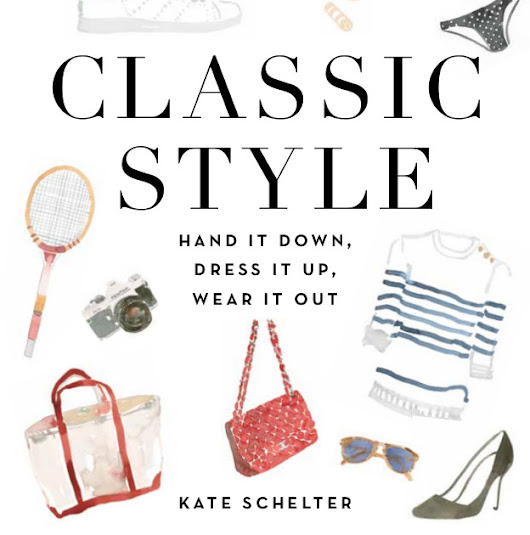 Classic Style- Hand It Down, Dress It Up, Wear it Out