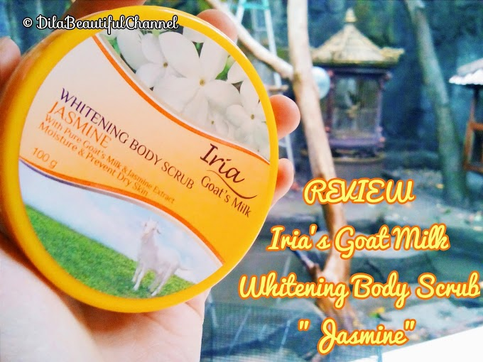 "Review: Iria Goat's Milk Whitening Body Scrub ""Jasmine"""