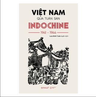 Việt Nam Qua Tuần San INDOCHINE 1941-1944 ebook PDF EPUB AWZ3 PRC MOBI