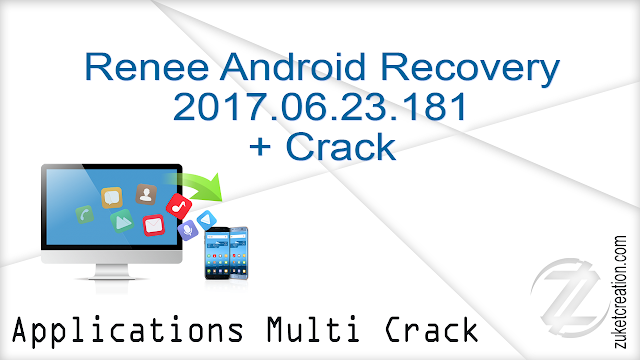Renee Android Recovery 2017.06.23.181 + Crack
