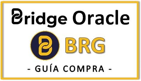 Cómo y Dónde Comprar BRIDGE ORACLE BRG COIN Tutorial