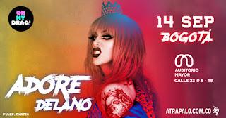 FIESTA Oh my Drag! con Adore Delano en Bogotá