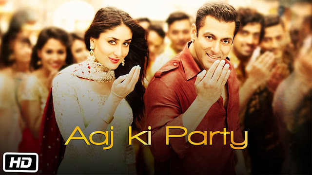Bajrangi Bhaijaan Song Aaj ki Party