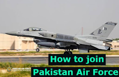 How to join Pakistan Air Force after Matric-  how to join paf after matric