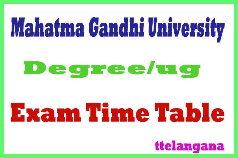 MGU Mahatma Gandhi University UG  Exam Time Table