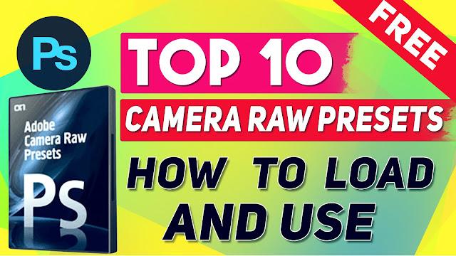 top 10 free adobe camera raw presets