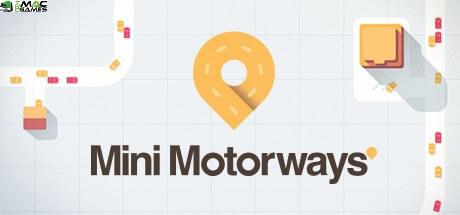 تحميل لعبة Mini Motorways مجانا للأندرويد و الكمبيوتر 2021