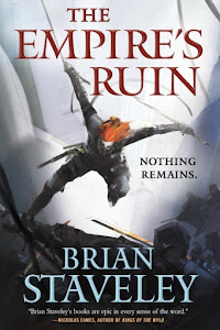 The Empire's Ruin (Ashes of the Unhewn Throne #1) by Brian Staveley