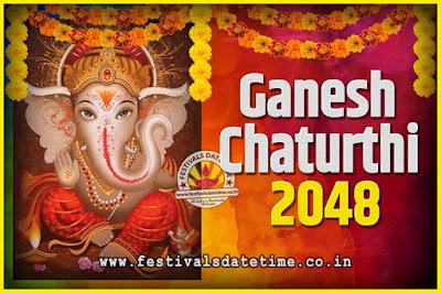 2048 Ganesh Chaturthi Pooja Date and Time, 2048 Ganesh Chaturthi Calendar