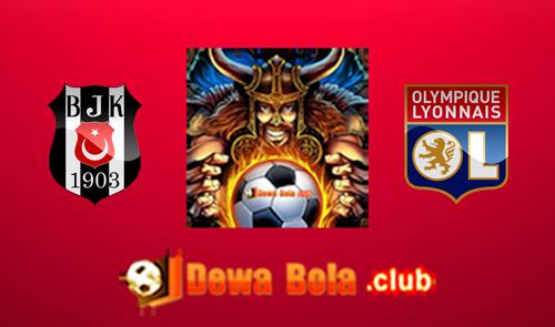 Prediksi Besiktas VS Lyon 21 April 2017