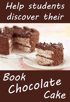 What's Book Chocolate Cake? It's that book that inspires a person, makes them devour a particular title in the same way we devour chocolate cake. No one makes us eat chocolate cake; we eat it because it's awesome!