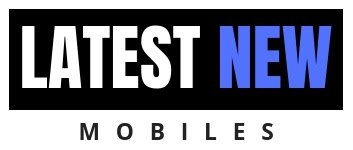 LatestNewMobiles | Upcoming Phones Full Specifications and Leaks