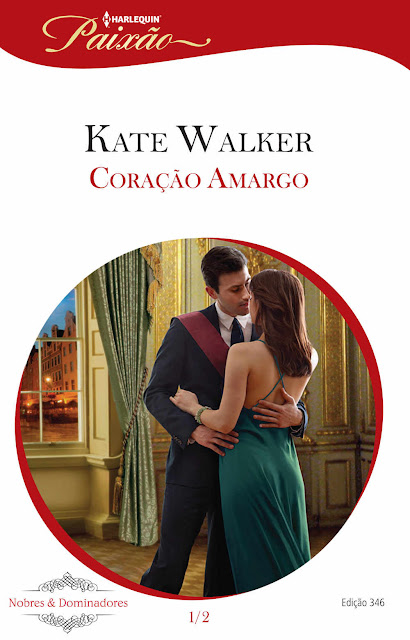 Coração Amargo Harlequin Paixão - ed.346 Kate Walker
