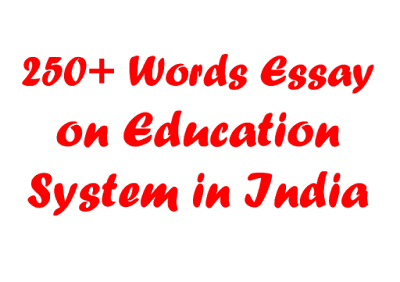 Our Education System In India | Essay