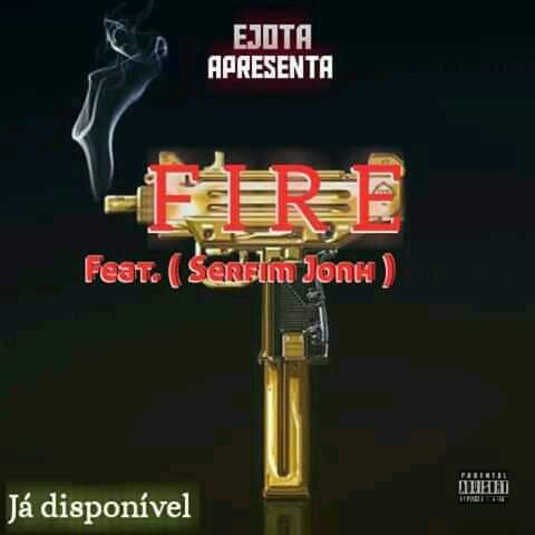 Ejota ft. Serfim JJ - Fire (Rap)