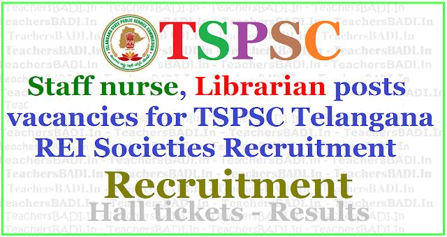Staff nurse, Librarian posts vacancies for TSPSC Telangana REI Societies Recruitment