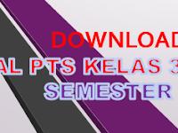 Soal PTS Kelas 3 Tema 2 K13 SD/MI dan Kisi-kisi