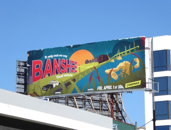 Banshee final season billboard