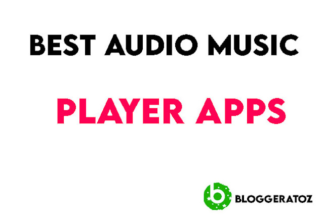 Best Audio Music Player Apps For Android