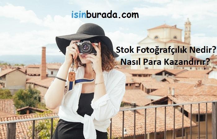 Stok Fotoğrafçılık Nedir? Nasıl Para Kazandırır?