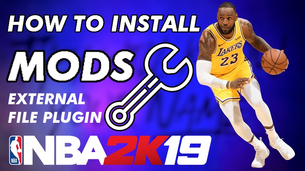 HOW TO INSTALL MODS IN NBA 2K19 (VIDEO TUTORIAL)