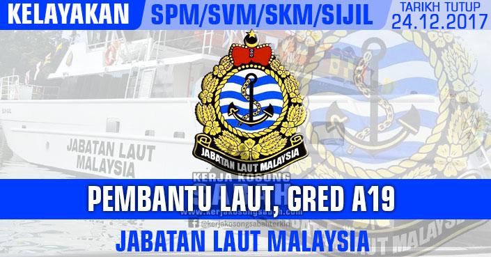 Jawatan Kosong Kerajaan Pembantu Laut Gred A19 Jabatan Laut Malaysia Jawatan Kosong Terkini Negeri Sabah
