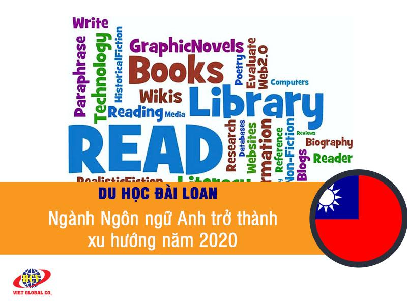 Du học Đài Loan: Ngành Ngôn ngữ Anh trở thành xu hướng năm 2020