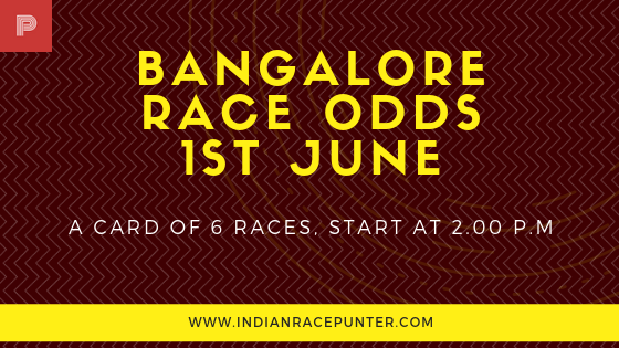 Bangalore Race Odds 1st June