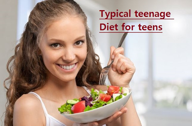 Typical teenage Diet for teens